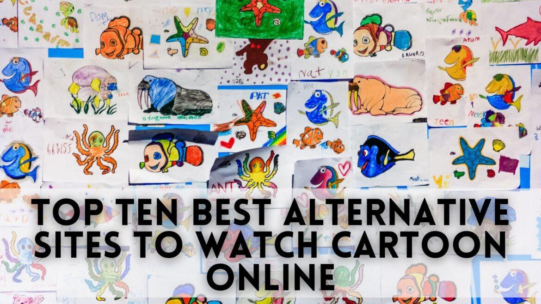 Top 10 Best Alternative Sites to WatchCartoonOnline